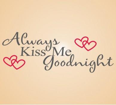 Стикер за стена Винаги ме целувай