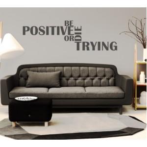 Стикер за стена | За мотивация | Бъди позитивен