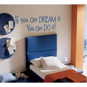 Стикер за стена | За мотивация | Ако го мечтаеш...