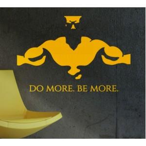 Прави повече, бъди повече